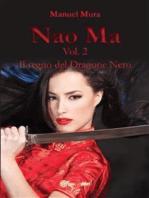 Nao Ma vol. 2 - Il regno del Dragone Nero
