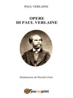 Opere di Paul Verlaine - Traduzione di Nicola Cieri