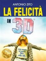 La felicità in 3D