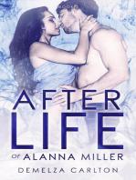 Afterlife of Alanna Miller