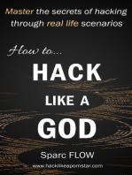 How to Hack Like a GOD