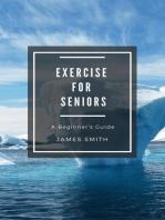 Exercise for Seniors: For Beginners