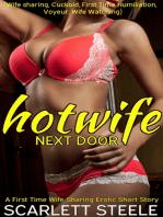 Hotwife Next Door
