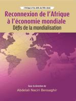 Reconnexion de l Afrique a l economie mondiale: Defis de la mondialisation