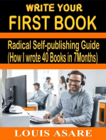 Write Your First Book Radical Self-publishing Guide (How I wrote 40 Books in 7Months)