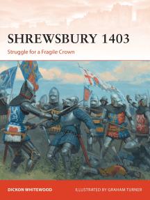 Shrewsbury 1403: Struggle for a Fragile Crown
