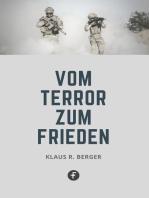Vom Terror zum Frieden