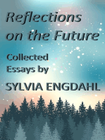 Reflections on the Future