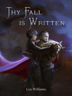 Thy Fall is Written