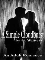 A Simple Cloudburst