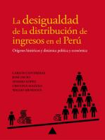 La desigualdad de la distribución de ingresos en el Perú