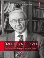 """Împotriva derivei. Volum omagial Stelian Dumistrăcel '80. Cu 30 de scrisori ale omagiatului către revista """"Timpul"""""""