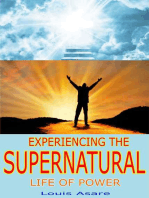 Experiencing The Supernatural Life Of Power