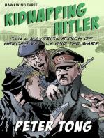 Kidnapping Hitler