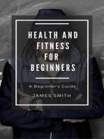 Health and Fitness for Beginners