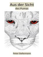 Aus der Sicht des Pumas