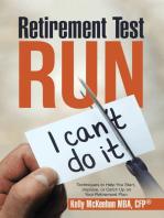 Retirement Test Run