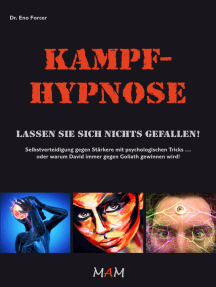 Kampf-Hypnose: Lassen Sie sich nichts gefallen!