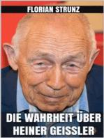 Die Wahrheit über Heiner Geißler