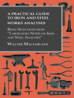 """A Practical Guide to Iron and Steel Works Analyses being Selections from """"Laboratory Notes on Iron and Steel Analyses"""