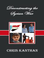 Deconstructing the Syrian War