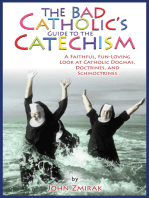 Bad Catholic's Guide to the Catechism