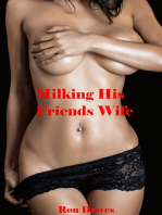 Milking His Friend's Wife