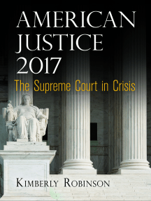 American Justice 2017: The Supreme Court in Crisis