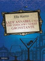 Lady Annabel und die verschwundene Großtante