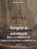 Segni e simboli nella cripta di San Filastrio a Brescia