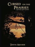 Cursed on the Prairies
