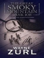 The Great Smoky Mountain Bank Job