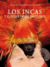 Los incas y el poder de sus ancestros