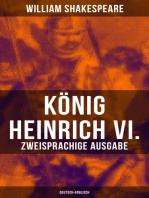 König Heinrich VI. (Zweisprachige Ausgabe