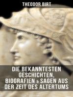 Die bekanntesten Geschichten, Biografien & Sagen aus der Zeit des Altertums