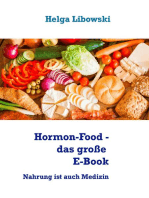 Hormon-Food - das große E-Book: Nahrung ist auch Medizin