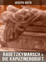 Radetzkymarsch & Die Kapuzinergruft