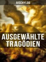Ausgewählte Tragödien von Aischylos