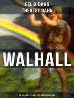 Walhall - Die bekanntesten Mythen und Heldensagen