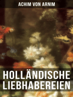 Holländische Liebhabereien