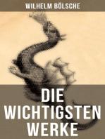 Die wichtigsten Werke von Wilhelm Bölsche