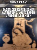 Sagen des klassischen Altertums, Volkssagen & Andere Legenden
