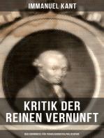 Kritik der reinen Vernunft - Der Grundriss für Transzendentalphilosophie