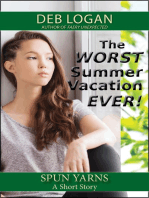 The Worst Summer Vacation Ever