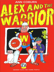 Alex and the Warrior
