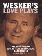 Wesker's Love Plays