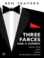 Three Farces and a Comedy