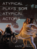 Atypical Plays for Atypical Actors: Selected Plays by Kaite O'Reilly
