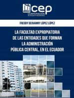 La facultad expropiatoria de las entidades que forman la Administración pública central en el Ecuador