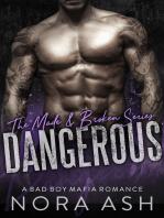 Dangerous (A Bad Boy Mafia Romance)